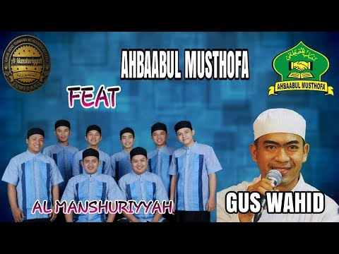 GUS WAHID feat AL MANSHURIYYAH ES LILIN  (COVER)