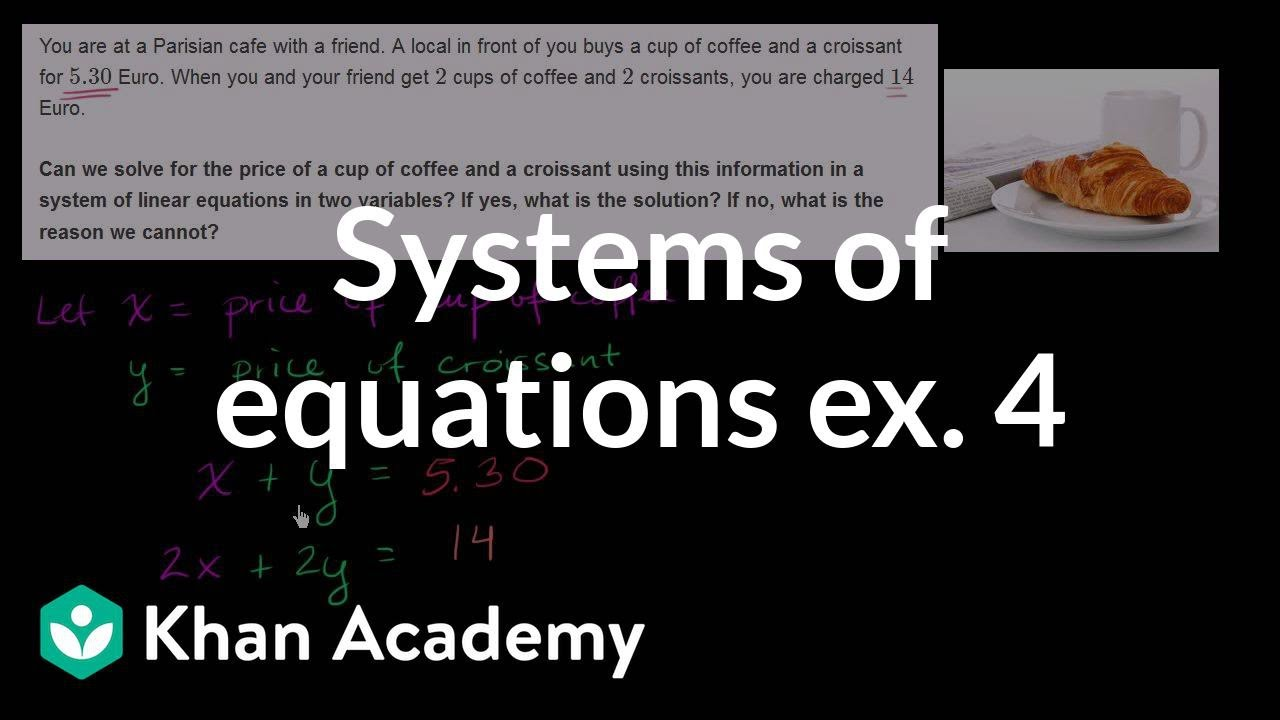 Systems of equations word problems example 4 | Algebra I | Khan Academy