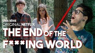 THE END OF THE F***ING WORLD (Série Original Netflix) Crítica Café Nerd