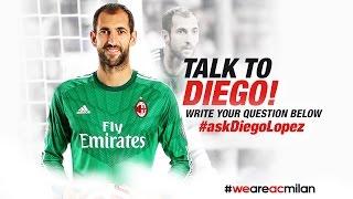 #AskDiegoLopez | AC Milan Official