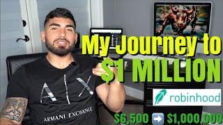 My Journey to $1 MILLION! (Robinhood App)