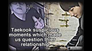 Taekook-suspicious moments unsolved which made us question thier relationship