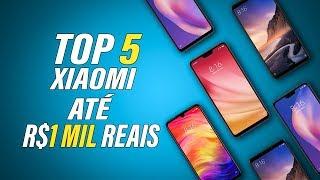 Os 5 melhores celulares até R$1 mil REAIS,  XIAOMI  — 2019