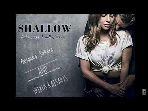 Lady Gaga,Bradley Cooper-Shallow cover (F.t Alexandra Soukera)