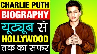 Charlie Puth ▶ (YouTube To Hollywood ) Journey in Hindi | Biography | Success Story | Singer