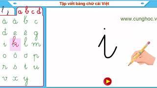 [cunghoc.vn] - Tập viết bảng chữ cái Tiếng Việt