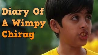 DIARY OF A WIMPY CHIRAG