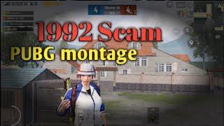 1992 Scam || PUBG MONTAGE | Be…