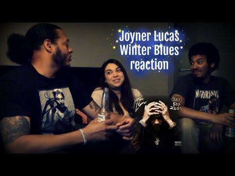 Joyner Lucas Winter Blues Reaction
