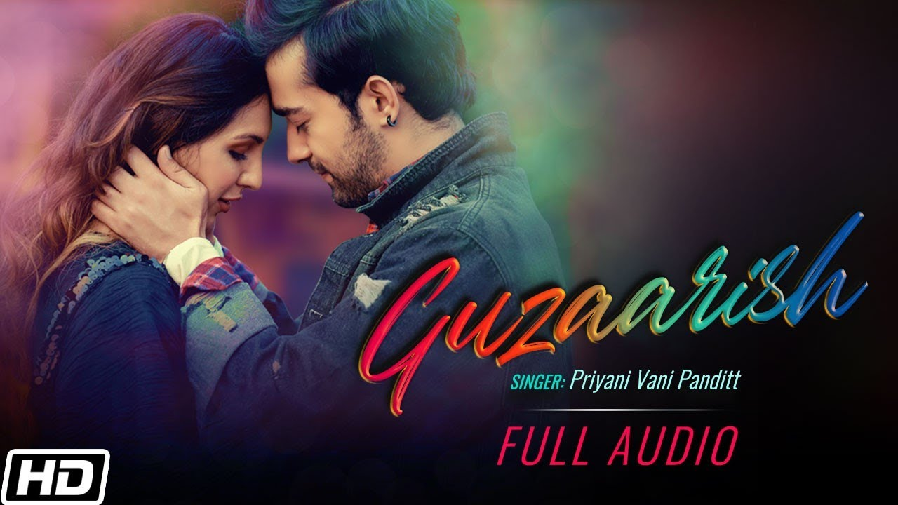 Guzaarish | Full Audio | Priyani Vani Panditt | Sushant - Shankar | Latest Hindi Love Songs 2021