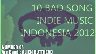 10 BAD SONG INDIE MUSIC INDONESIA 2012