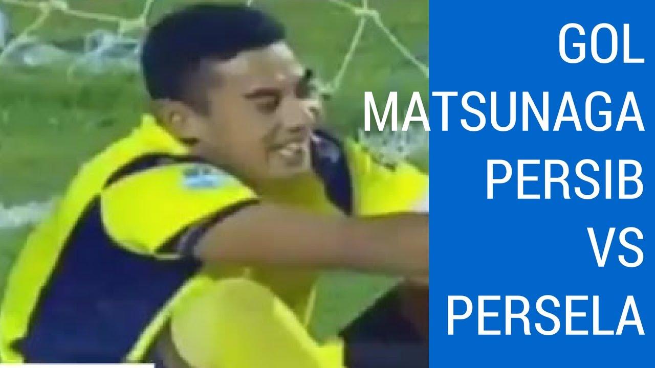 Goal Matsunaga Persib Vs Persela Youtube