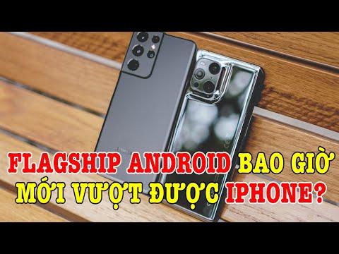 Tư vấn điện thoại Flagship Android bao giờ mới đấu đc iPhone?