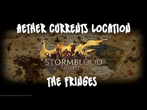 FFXIV Stormblood - Aether Currents | The Fringes [Visual Guide]