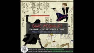 Isaac Weishaupt | Star Wars, Occult Themes, & Disney