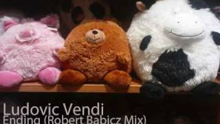 Ludovic Vendi - Ending (Robert Babicz Mix) *Awsome Track*