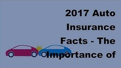 2017 Auto Insurance Facts  | The Importance of Using a Car Insurance Specialist