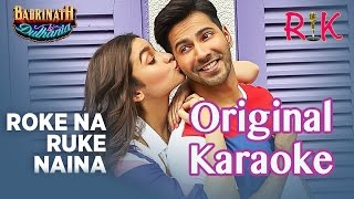 Roke Na Ruke Naina | Karaoke | Arijit Singh | Badrinath Ki Dulhania
