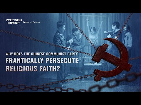 (2) - Why Does the Chinese Communist Party Frantically Suppress and Persecute Religious Faith?