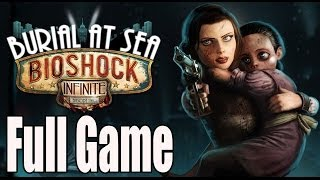 Bioshock Infinite Burial At Sea Episode 2 Full Game Walkthrough No Commentary