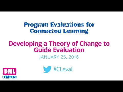 Developing a Theory of Change to Guide Evaluation (Session 2)