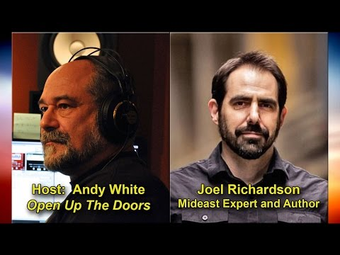 Andy White: Interview with Mideast Expert and Author Joel Ri