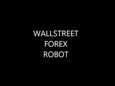 Wallstreet Forex Robot Review - The Truth! WOW !