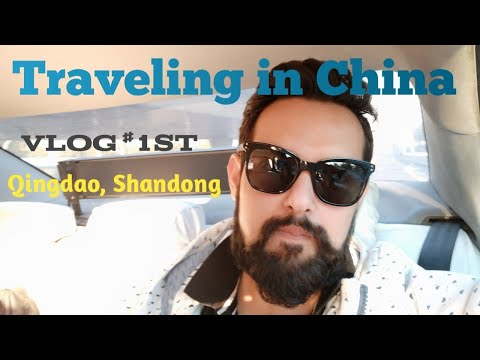Traveling in China by an Indian #1st Vlog