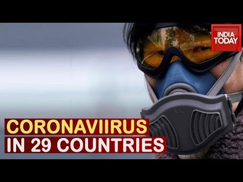 Coronavirus Spreads Across 29 Countries, First Death Reported Due To Virus Outside Asia