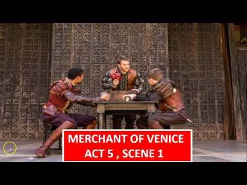 Merchant of Venice - Act 5 , Scene 1