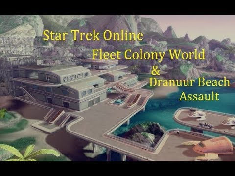 StarTrek online: Fleet Colony World & Dranuur Beach Assault