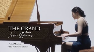 """The Grand Love Stories ep. 2: """"Everlasting Love"""" - the most romantic song - Theme from The Notebook"""