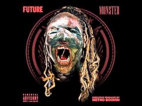 Future - Throw away [Monster Mixtape]