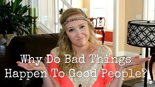Why Do Bad Things Happen To Good People? // Amber Wallace