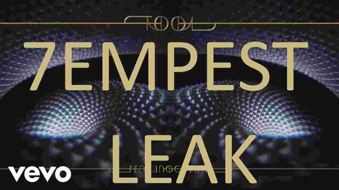 7EMPEST FEAR INOCULUM LEAK| NEW TOOL ALBUM LEAK| 2 MINUTE SNIPPET OF  7EMPEST| RARE LEAKED TOOL SONG!