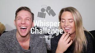 Vi valde att göra en Whisper Challenge! och jag VET att den kanske ...