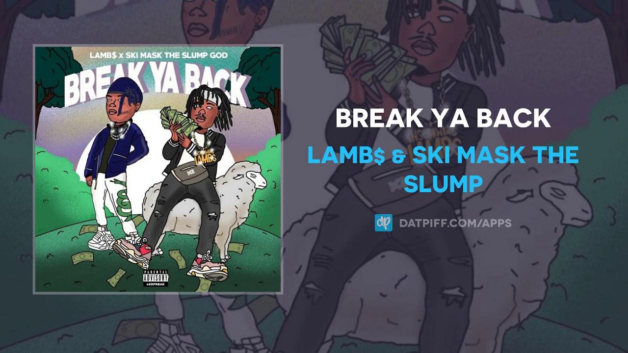 Lamb$ & Ski Mask The Slump God