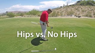 Driver Tip - Hips or No Hips?