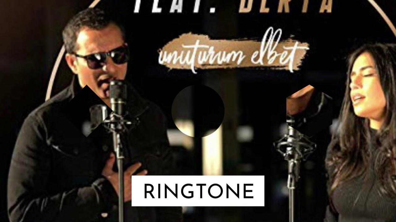 Unuturum Elbet Rafet Ringtone Free Download Youtube