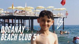 DOGANAY BEACH CLUB 5* 2019! | TURKEY | ALANYA