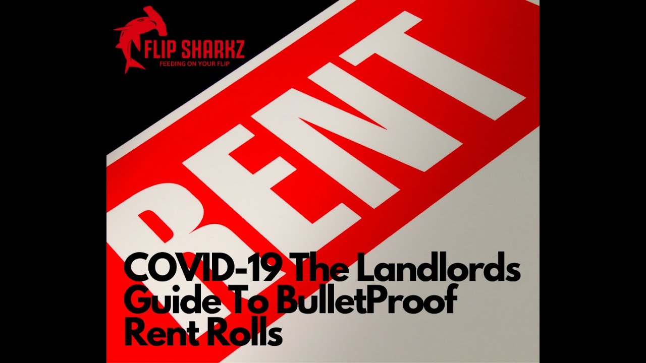 COVID-19 The Flip Sharkz Guide To Bulletproof Rent Rolls