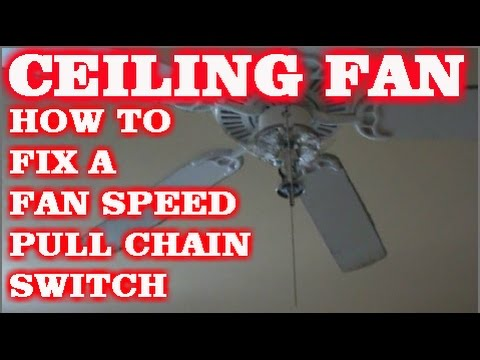 How To Fix A Pull Chain Fan Switch On A Ceiling Fan Youtube