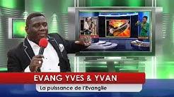 Yves et Yvan /la Puisssance de l'Evangile /bot jone #2