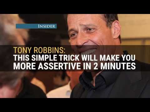 TONY ROBBINS: This simple trick will make you more assertive in 2 minutes