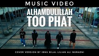 Video Alhamdulillah - Too Phat Dian Sastro Yasin - (Music Video)  cover version download MP3, 3GP, MP4, WEBM, AVI, FLV Agustus 2018