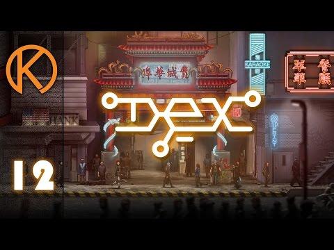 Dex Gameplay - Good Cop, Cyber Cop [12] - Let's Play Cyberpunk RPG