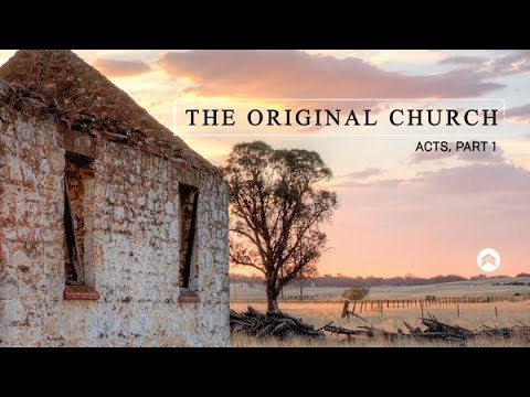 The DNA of the Original Church (Acts 4:23-37)   - 10/22/2017