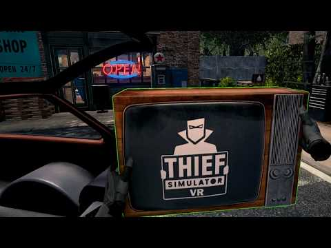 Thief Simulator VR (PC)