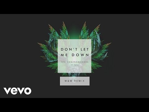 The Chainsmokers - Don't Let Me Down (W&W Remix...