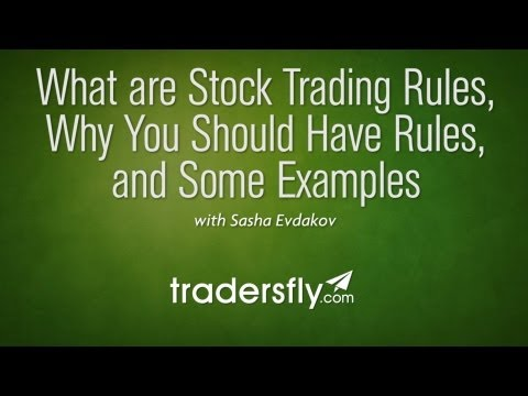 Stock Trading Rules, Why Have them, and Examples